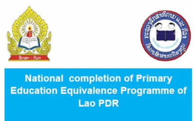 640,000 youths and adults completed equivalency programme of primary education in Lao PDR