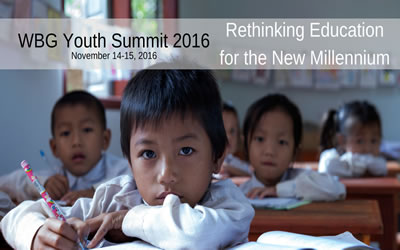 World Bank Group Youth Summit 2016: Rethinking education for the new millennium