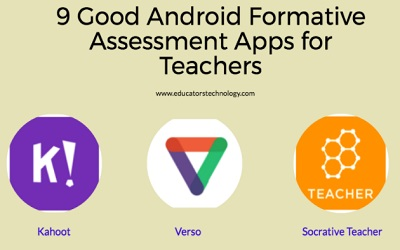 9 Good Android Formative Assessment Apps for Teachers