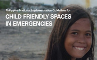 Philippines National Implementantion Guidelines for Child Friendly Spaces in Emergencies