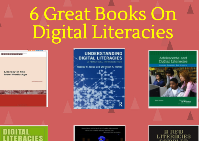 What Teachers Need to Know about Digital Literacies