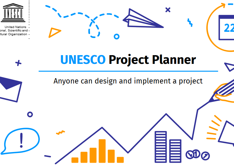 UNESCO Project Planner: Anyone can design and implement a project
