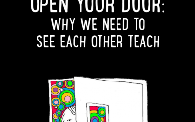 Open Your Door: Why We Need to See Each Other Teach